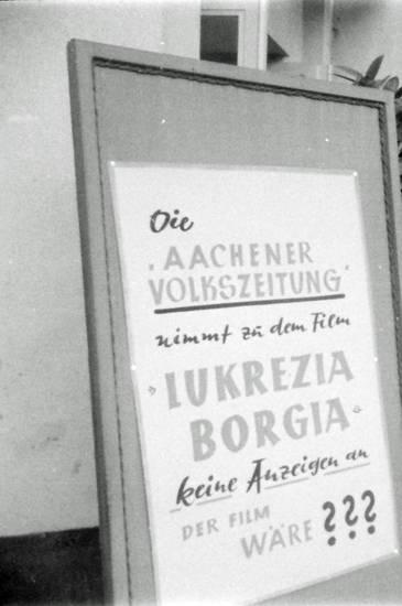 Aachen, aachener volkszeitung, anzeigen, avz, film, lukrezia borgia, pressefreiheit, Schild